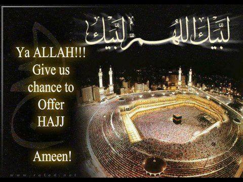 Ya Allah call us for Haj