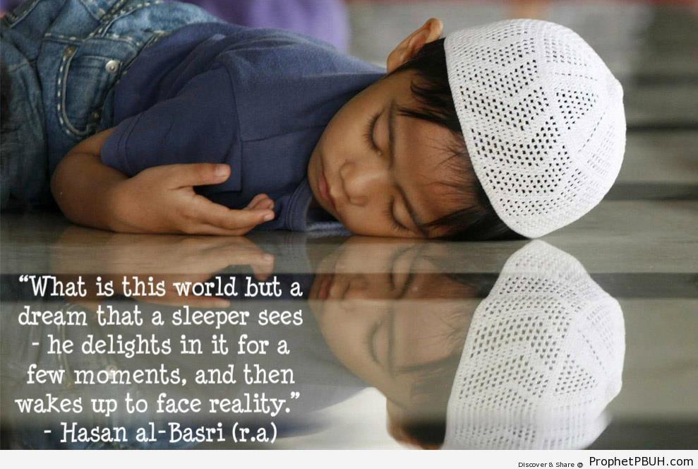 A dream - al-Hasan al-Basri Quotes