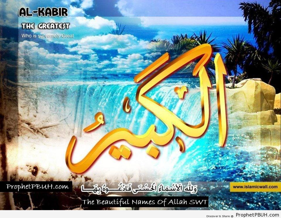 Al Kabir - The Greatest