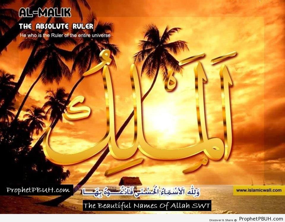 Al Malik - The Absolute Ruler