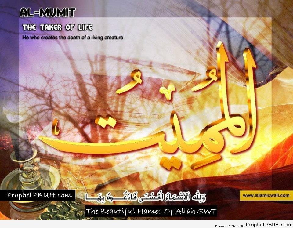 Al Mumit - The Taker of Life