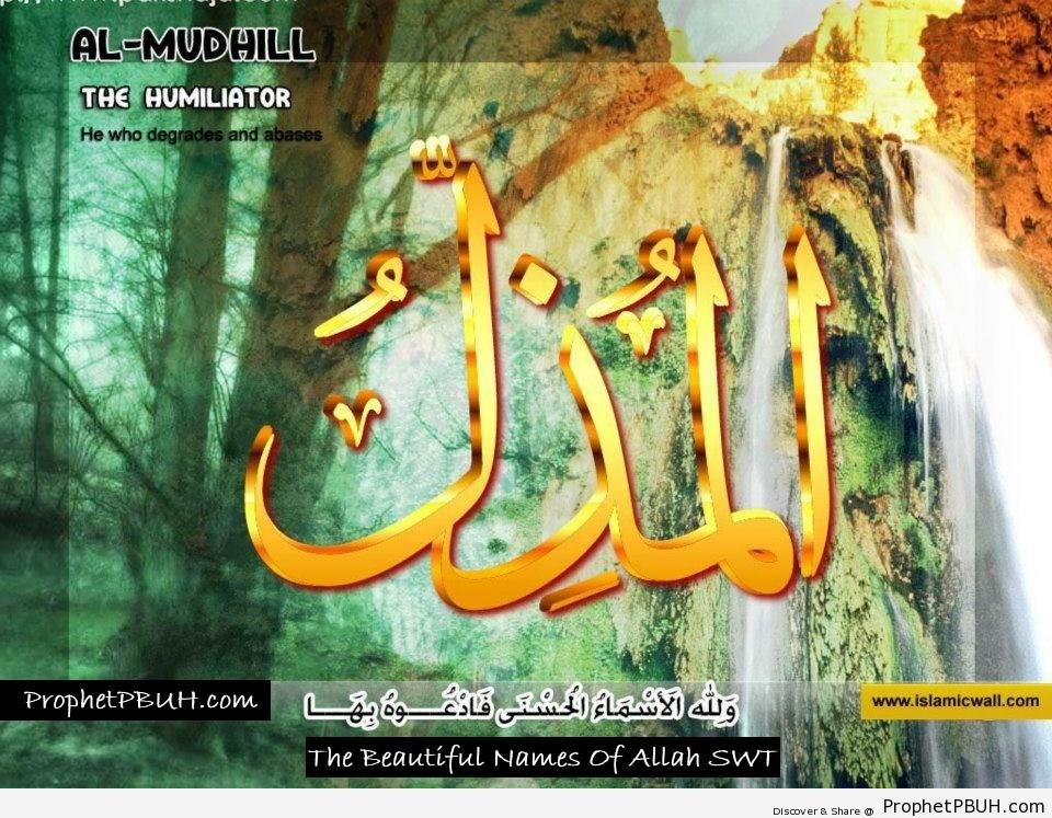Al Muzhil - The Humiliator