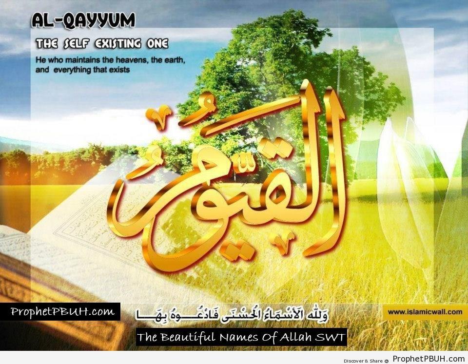 Al Qayyum - The Self Existing One