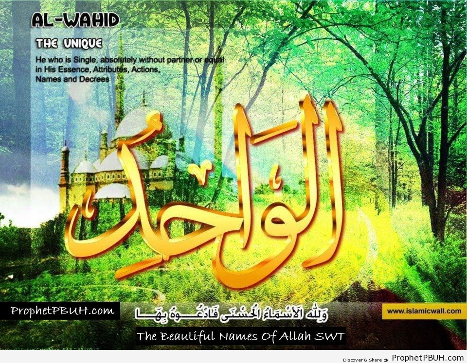 Al Wahid - The Only One