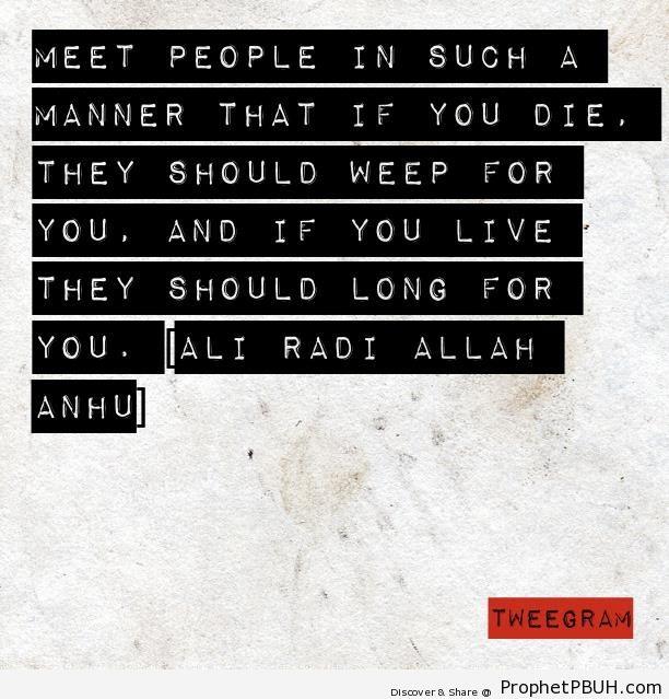 Ali bin Abi Talib on Meeting People - Imam Ali bin Abi Talib quotes