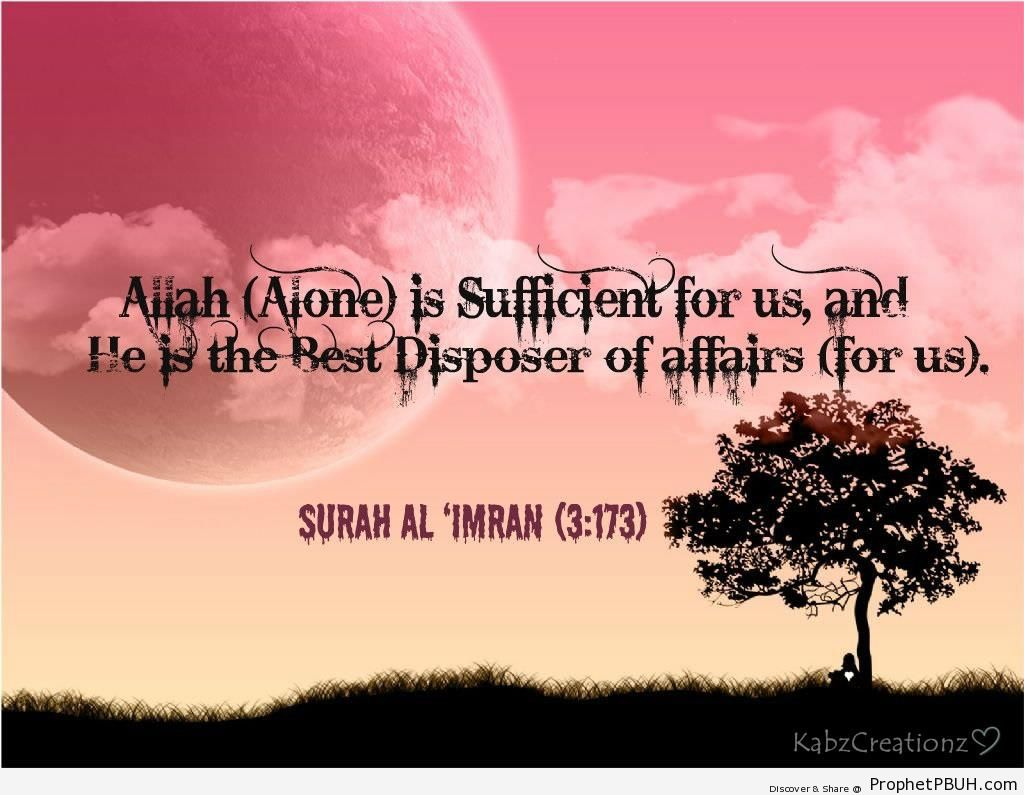 Allah (Alone) is Sufficent for us - Quran 3-173
