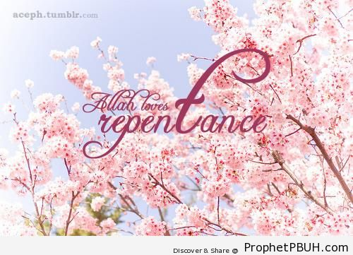 Allah Loves Repentance - Islamic Calligraphy and Typography
