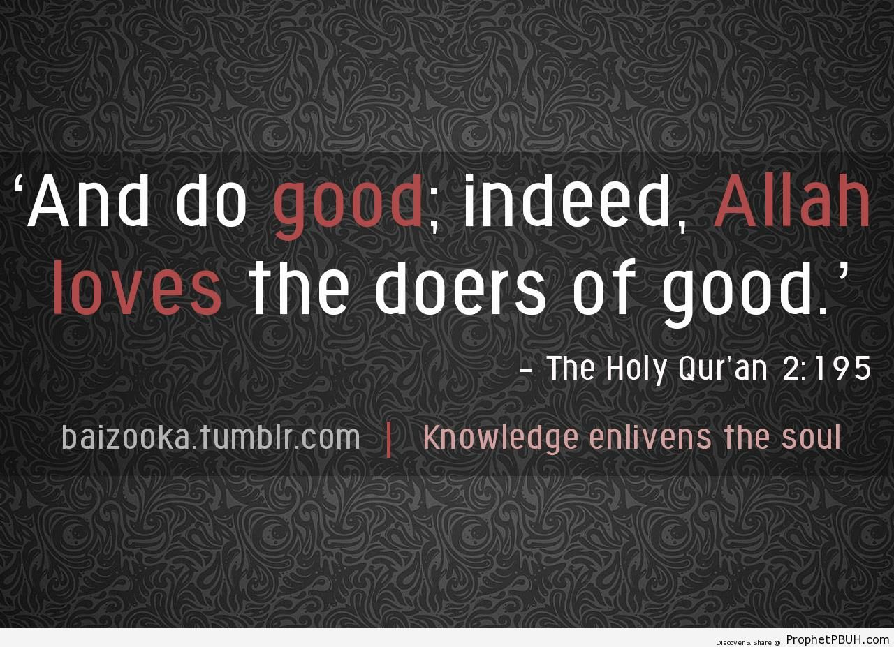 Allah Loves The Doers of Good (Quran 2-195; Surat al-Baqarah) - Islamic Calligraphy and Typography