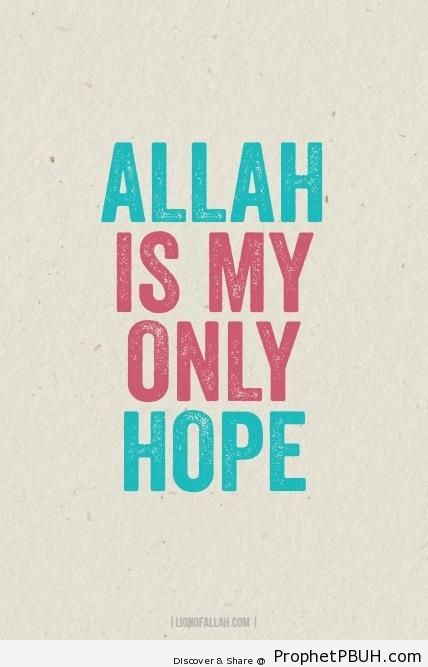 Allah is My Only Hope - Islamic Calligraphy and Typography