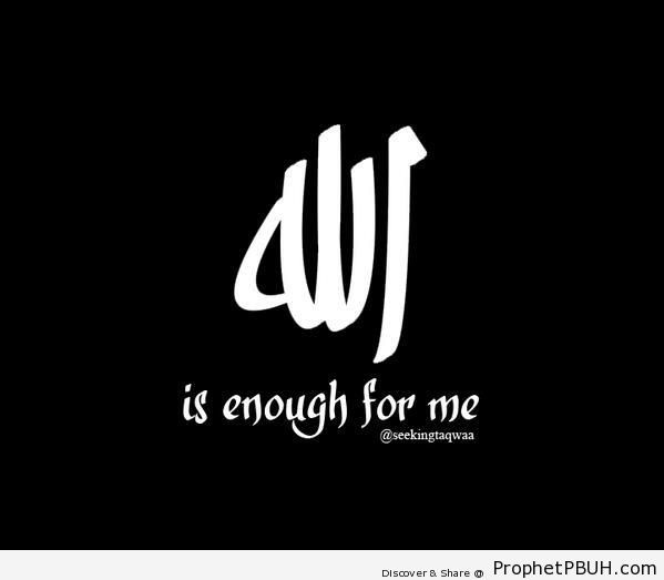 Allah is enough for me - Uncategorized