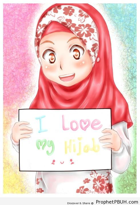 Anime Hijabi Girl Holding -I Love My Hijab- Poster - Drawings of Female Muslims (Muslimahs & Hijab Drawings)