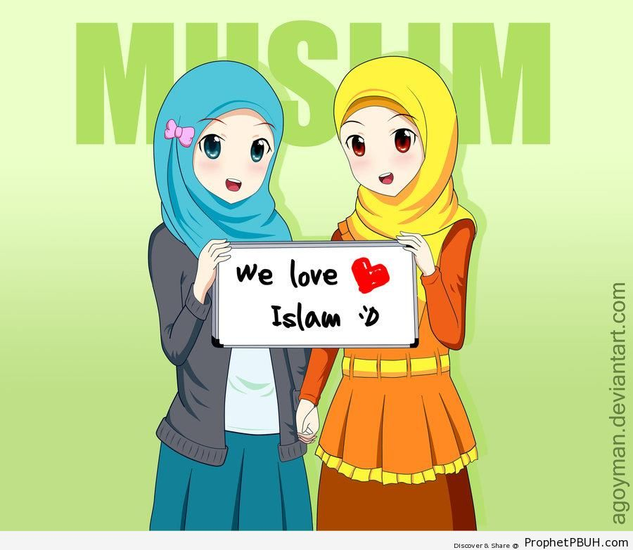 Anime Muslimahs Holding Up -We Love Islam- Sign - -I Love Islam- Posters