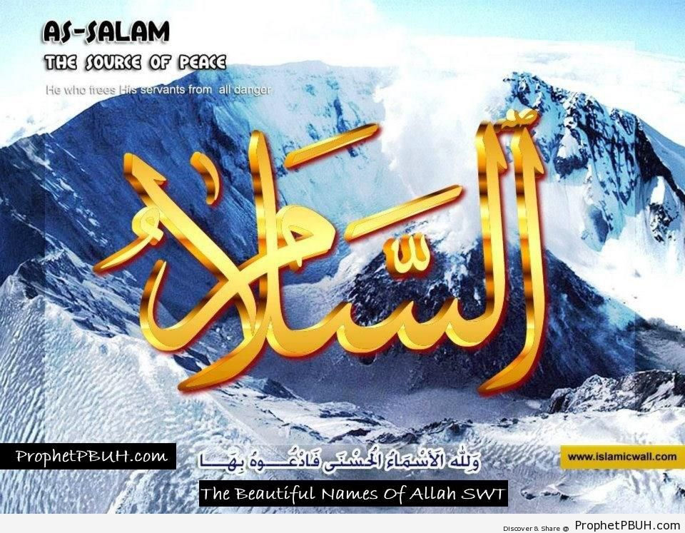 As Salam - The Source and Giver of Peace