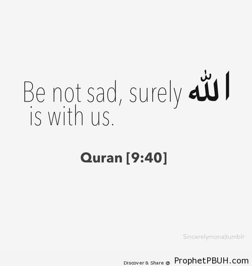 Be Not Sad (Prophet Muhammad ï·º Quote) - Islamic Quotes