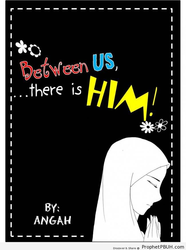 Between Us - -Allah Is With You- Posters
