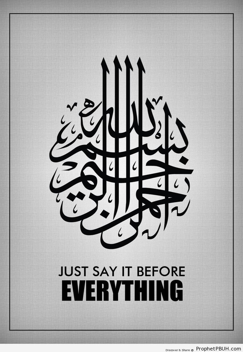 Bismillah- Just Say It - Bismillah Calligraphy and Typography