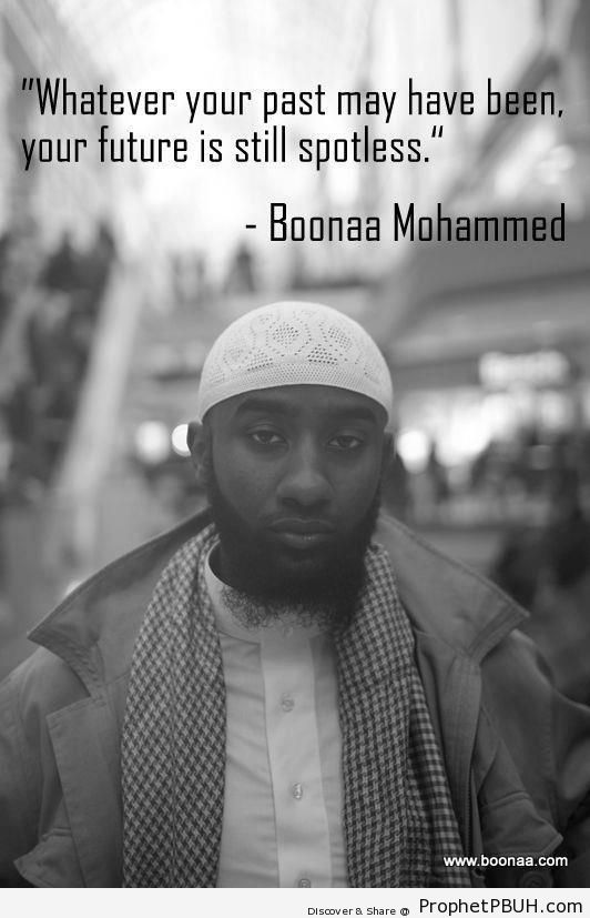 Boonaa Mohammed- Your Future is Still Spotless - Boonaa Muhammad Quotes