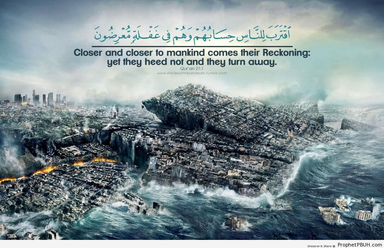 Closer and Closer (Quran 21-1) - Islamic Quotes