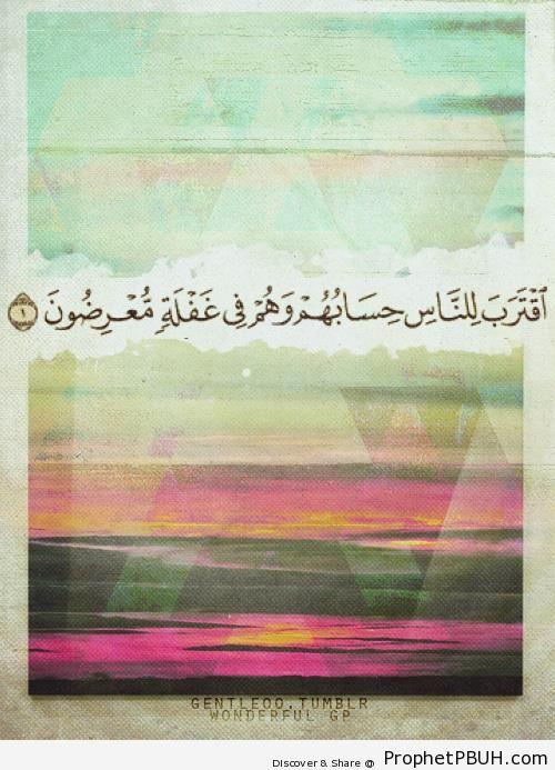 Closer and closer (Quran 21-1) - Quran 21-1