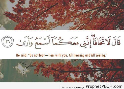 Do not fear (Quran 20-46 Surat Taha) - Quran 20-46