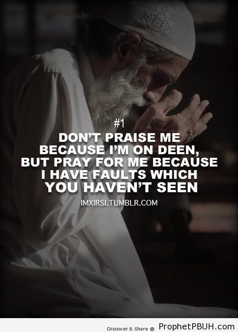 Don-t Praise me; Pray for Me - Photos of Elderly Male Muslims