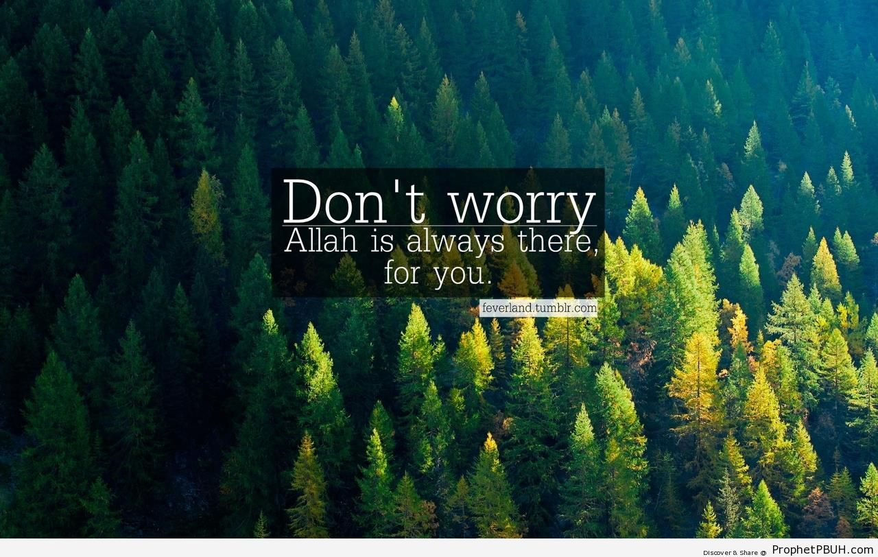 Don-t Worry - -Allah Is With You- Posters