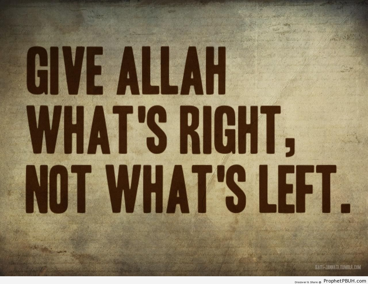 Give Allah what-s right - Islamic Posters