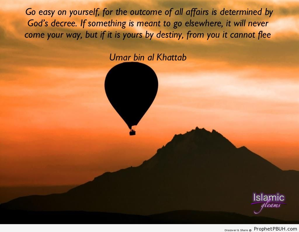 Go Easy on Yourself (Umar ibn al-Khattab Quote) - Islamic Quotes