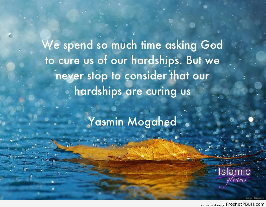 Hardship (Yasmin Mogahed Quote) - Islamic Quotes