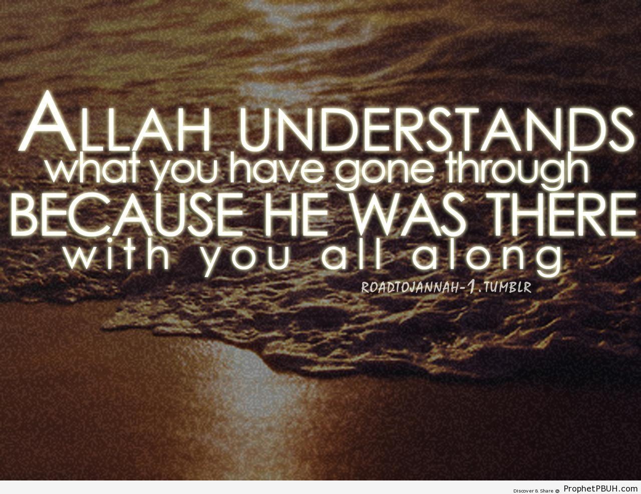 He Was There With You - Islamic Posters -