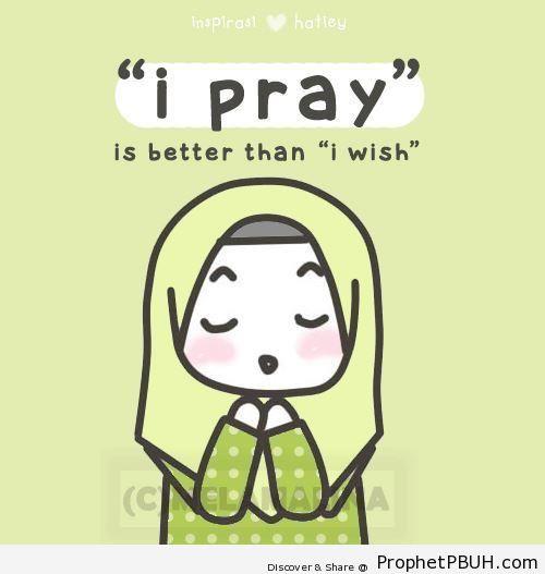 I Pray- is Better - Drawings of Female Muslims (Muslimahs & Hijab Drawings)