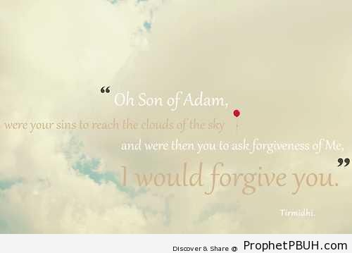 I Would Forgive You - Hadith