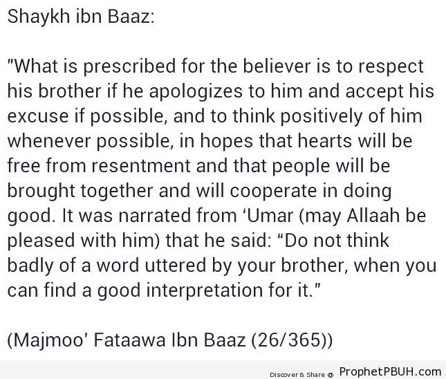 Ibn Baaz Quote- Think Positively of Others - Ibn Baaz (Abd al-Aziz ibn Abd Allah Ibn Baaz) Quotes