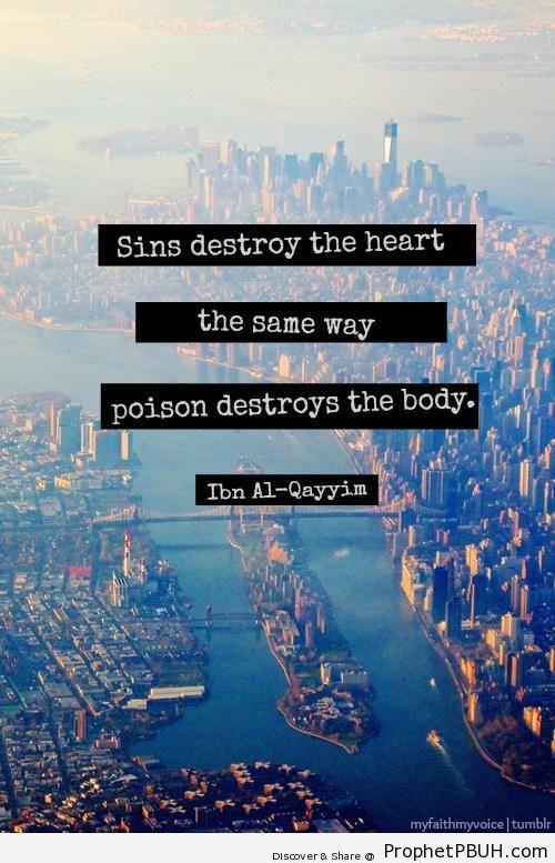 Ibn al-Qayyim Quote- Sins destroy the heart the same& - Ibn Qayyim Al-Jawziyyah Quotes
