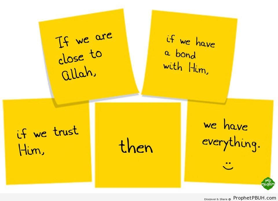 If We Trust Him - Islamic Quotes About Tawakkul (Complete Reliance Upon Allah)