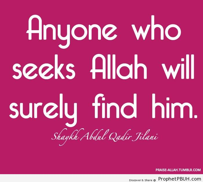 Imam Abdul-Qadir Gilani on Seeking Allah - Islamic Quotes About Seeking Allah