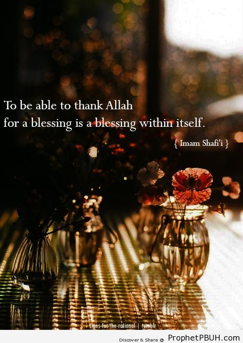Imam ash-Shafi`i Quote- To be able to thank Allah - Imam ash-Shafi`i Quotes