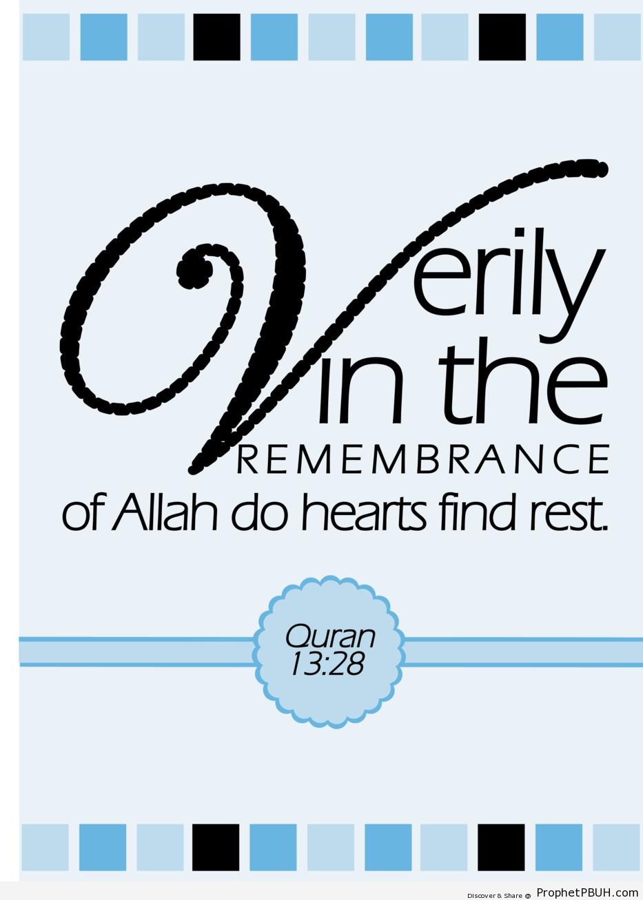 In the Remembrance of Allah (Surat ar-Ra-d - Quran 13-28) - Islamic Calligraphy and Typography