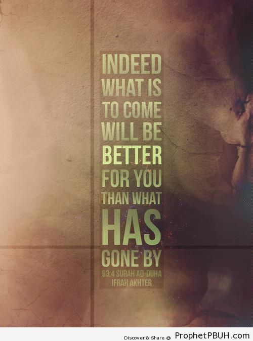 It will get better& - Islamic Quotes