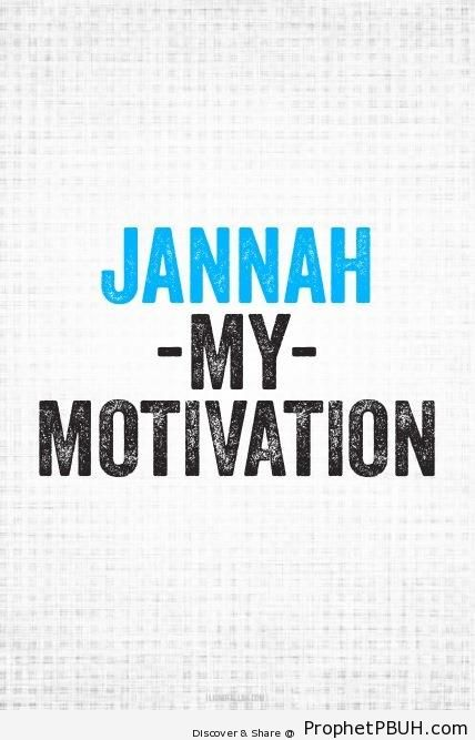 Jannah My Motivation - Islamic Calligraphy and Typography