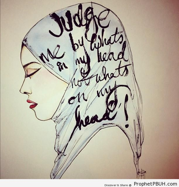 Judge by What-s In My Head (Hijab Poster With Muslimah Drawing) - Drawings
