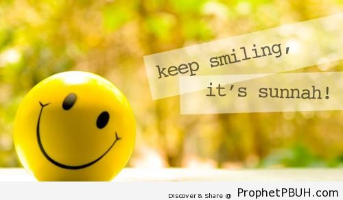 Keep Smiling - Islamic Quotes About Smiling