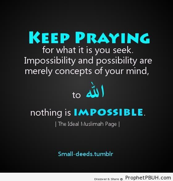 Keep praying - Dua