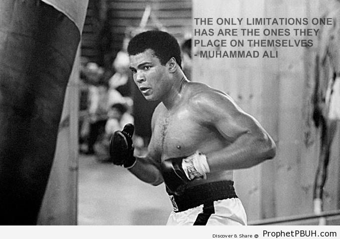 Limitations (Muhammad Ali Quote & Photo) - Islamic Quotes