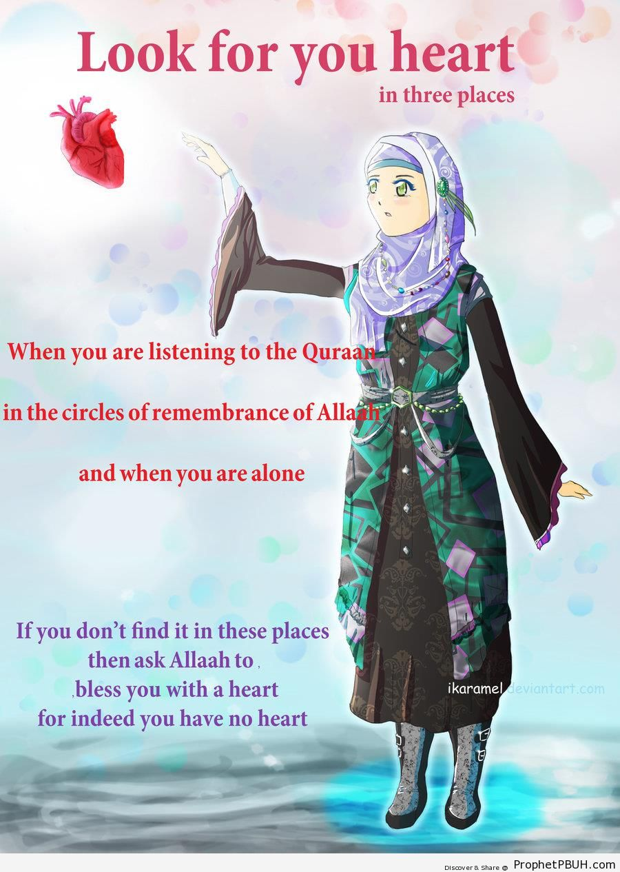 Look For Your Heart in Three Places (Poster With Anime Muslimah) - Drawings