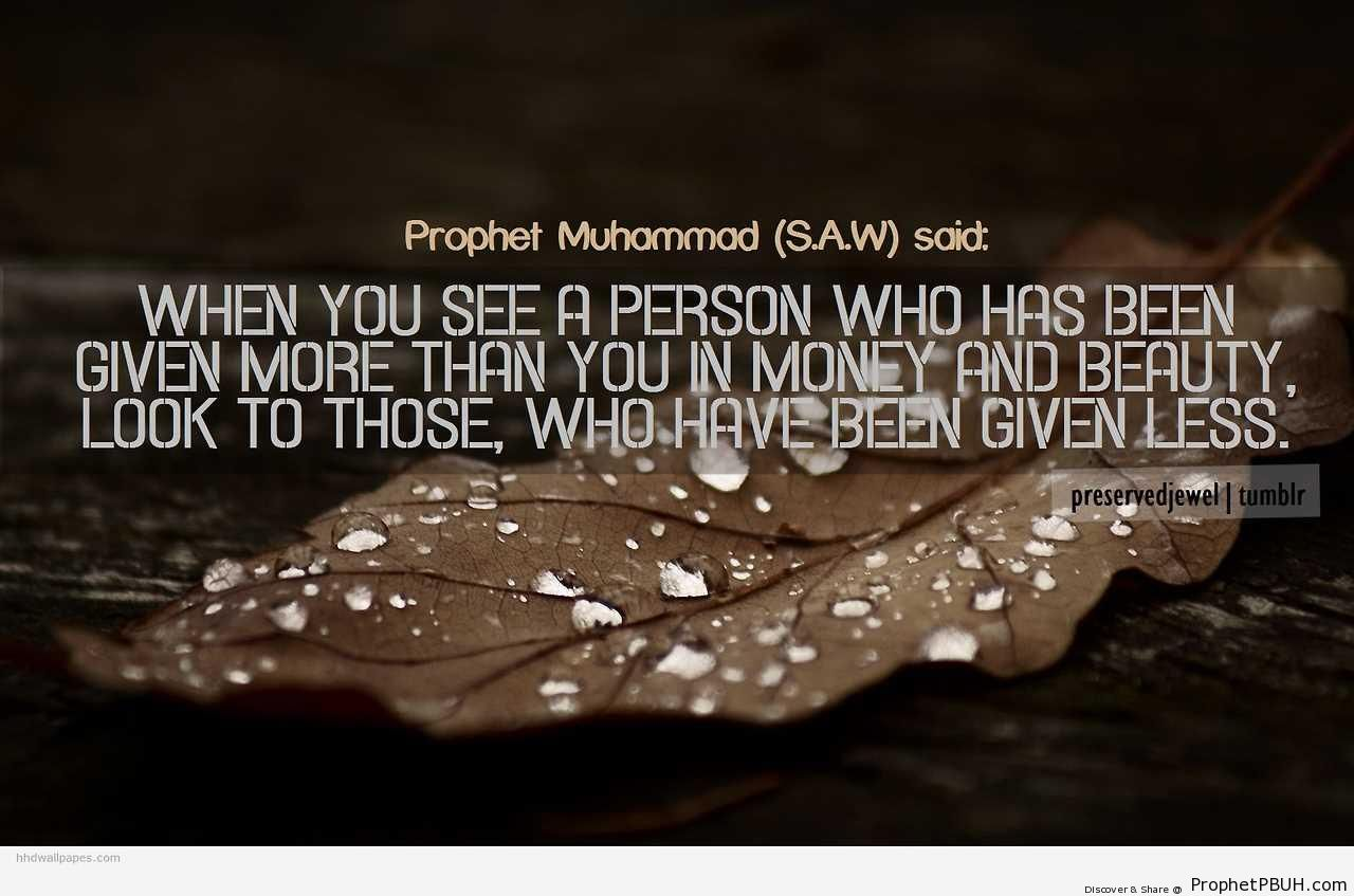Look to Those Who Have Been Given Less - Hadith -Picture