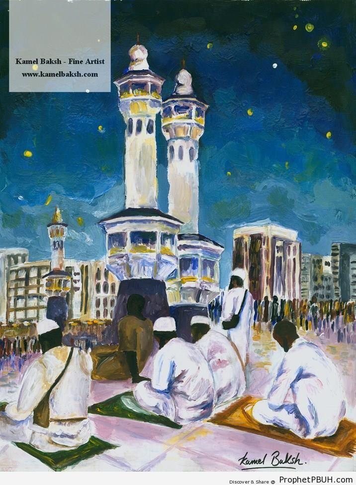 Makkah Night (Painting by Kamel Baksh) - al-Masjid al-Haram in Makkah, Saudi Arabia -Picture