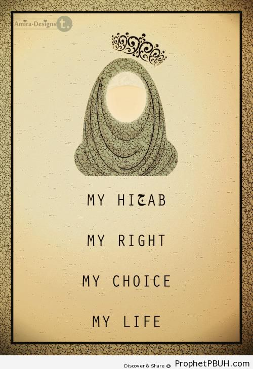 My Hijab ♥ My Right ♥ My Choice ♥ My Life - Drawings