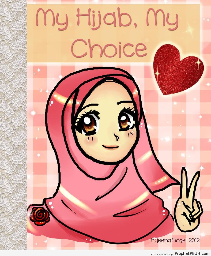 My Hijab, My Choice (Hijab Poster With Anime-Style Muslimah Drawing) - Drawings