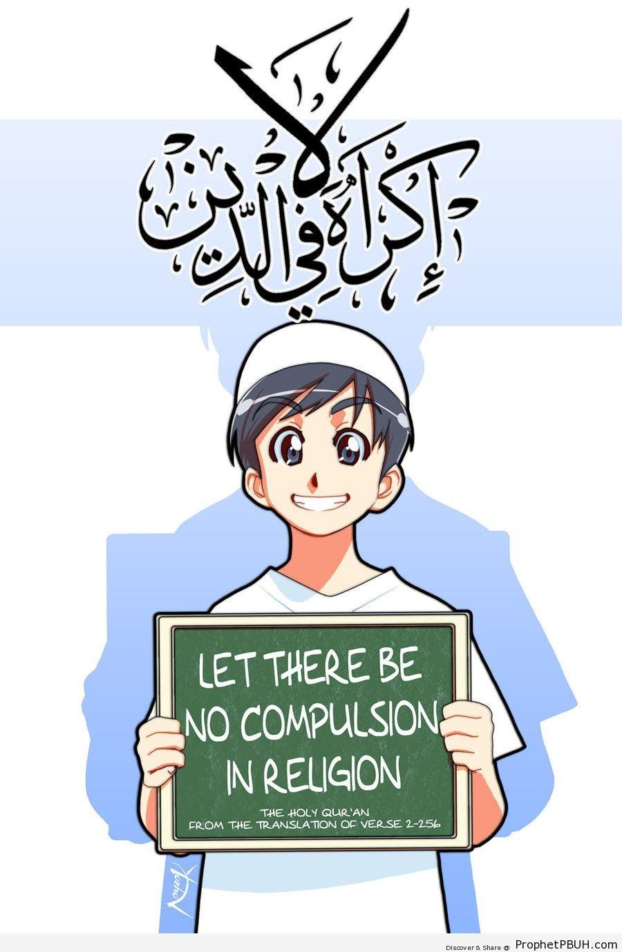 No Compulsion (Quran 2-256 on Manga-Style Muslim Man Drawing) - Drawings